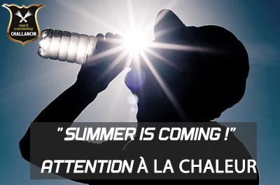 La chaleur arrive! «Summer is coming»